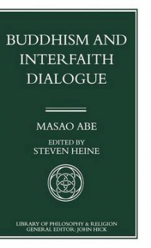 Buddhism and Interfaith Dialogue av Masao Abe (Innbundet)