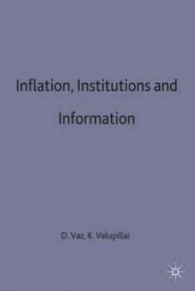 Inflation, Institutions and Information (Innbundet)