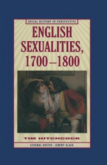 English Sexualities, 1700-1800 av Tim Hitchcock (Heftet)