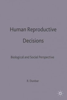 Human Reproductive Decisions (Innbundet)