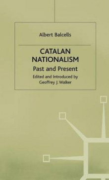 Catalan Nationalism av Albert Balcells (Innbundet)
