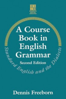 A Course Book in English Grammar av Dennis Freeborn (Heftet)