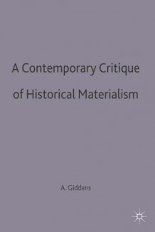 A Contemporary Critique of Historical Materialism av Anthony Giddens (Heftet)