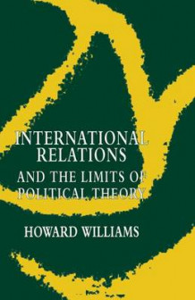 International Relations and the Limits of Political Theory av Howard Williams (Heftet)