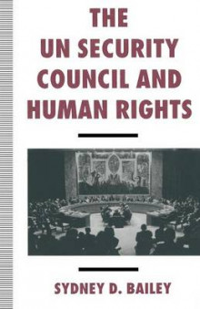 The UN Security Council and Human Rights av Sydney D. Bailey (Heftet)