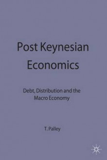 Post Keynesian Economics av Thomas I. Palley (Innbundet)