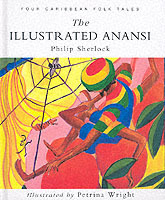 The Illustrated Anansi av Philip M. Sherlock (Heftet)