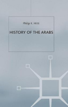 History of the Arabs av Philip K. Hitti (Heftet)