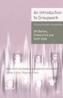 Introduction to Groupwork av Bill Barnes, Sheila Ernst og Keith Hyde (Heftet)