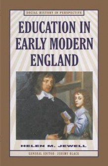 Education in Early Modern England av Helen M. Jewell (Heftet)