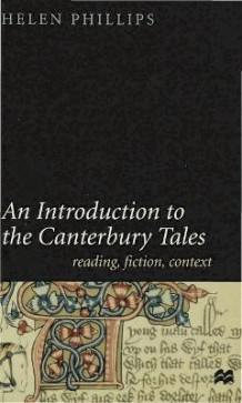 "An Introduction to the ""Canterbury Tales"" av Helen Phillips (Heftet)"