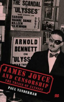 James Joyce and Censorship av Paul Vanderham (Innbundet)