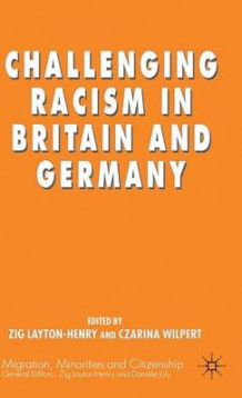 Challenging Racism in Britain and Germany av Zig Layton-Henry og Czarina Wilpert (Innbundet)