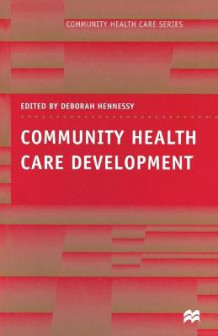 Community Health Care Development (Heftet)