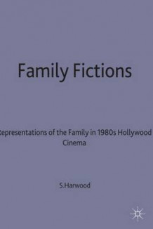 Family Fictions av Sarah Harwood (Innbundet)