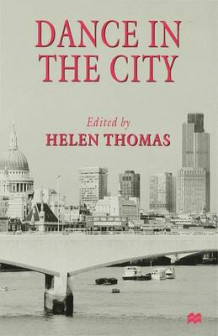 Dance in the City av Helen Thomas (Innbundet)