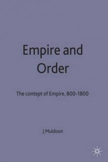 Empire and Order av James Muldoon (Innbundet)