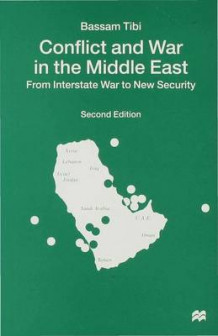 Conflict and War in the Middle East av Bassam Tibi (Innbundet)