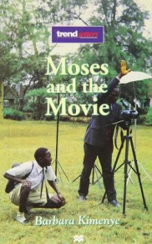 Moses and the Movie av Barbara Kimenye (Heftet)