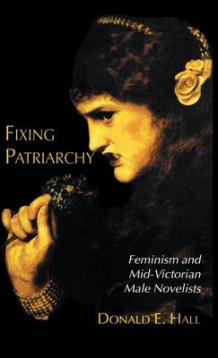 Fixing Patriarchy av Donald E. Hall (Innbundet)