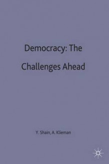 Democracy: The Challenges Ahead (Innbundet)