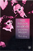 Media Institutions and Audiences av Nick Lacey (Heftet)