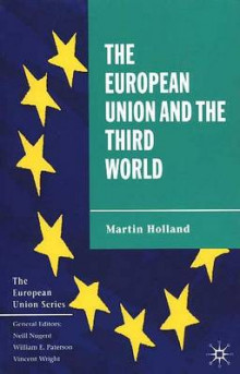 The European Union and the Third World av Martin Holland (Innbundet)