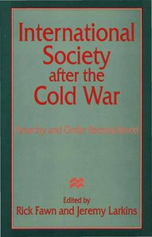 International Society After the Cold War (Innbundet)