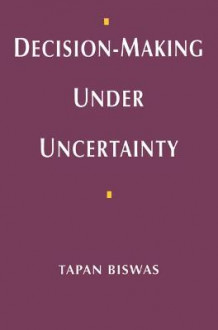 Decision-making Under Uncertainty av Tapan Biswas (Heftet)