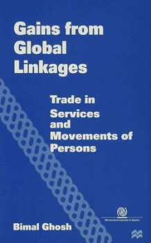 Gains from Global Linkages av Bimal Ghosh (Innbundet)