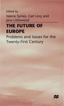 Future of Europe 1997 (Innbundet)