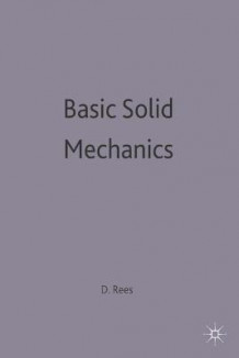 Basic Solid Mechanics av D.W.A. Rees (Heftet)
