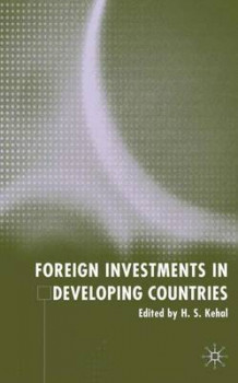 Foreign Investment in Developing Countries (Innbundet)