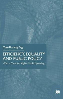 Efficiency, Equality and Public Policy av Yew-Kwang Ng (Innbundet)