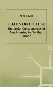 Estates on the Edge av Anne Power (Innbundet)