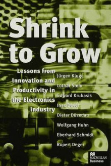 Shrink to Grow av Jurgen Kluge og etc. (Innbundet)