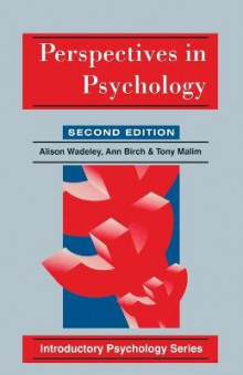 Perspectives in Psychology av Tony Malim, etc., Alison Wadeley og Ann Birch (Heftet)