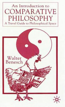 An Introduction to Comparative Philosophy av Walter Benesch (Innbundet)