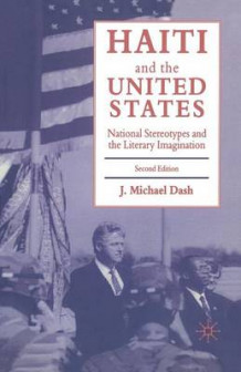 Haiti and the United States 1997 av J. Michael Dash (Heftet)