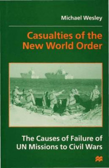 Casualties of the New World Order av Michael Wesley (Innbundet)
