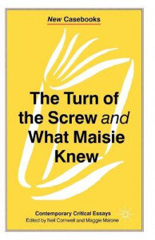 The Turn of the Screw and What Maisie Knew av Neil Cornwell (Heftet)