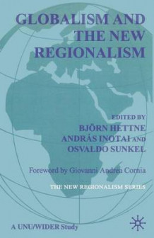 Globalism and the New Regionalism: Volume 1 (Heftet)
