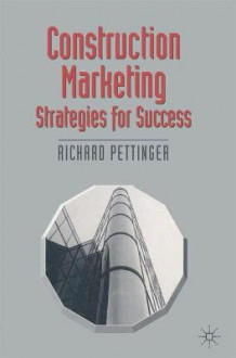 Construction Marketing av Richard Pettinger (Heftet)