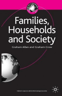 Families, Households and Society av Professor Graham Allan og Graham Crow (Heftet)