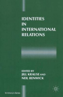 Identities in International Relations (Heftet)