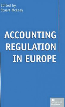 Accounting Regulation in Europe (Innbundet)