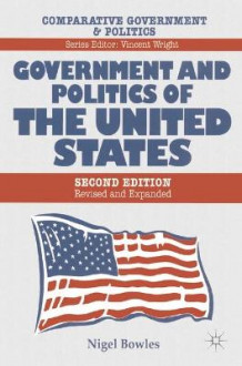 Government and Politics of the United States av Nigel Bowles (Heftet)