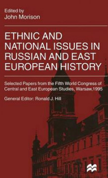 Ethnic and National Issues in Russian and East European History (Innbundet)