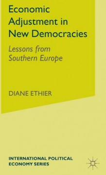Economic Adjustment in New Democracies av Diane Ethier (Innbundet)