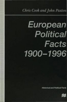 European Political Facts, 1900-96 1998 av Chris Cook og John Paxton (Heftet)